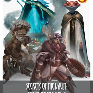 Secrets of the Vault: Friend or Foe Volume 1